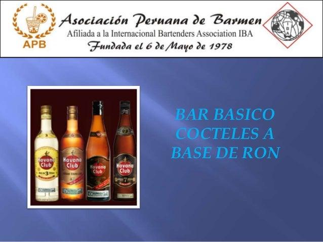 BAR BASICOCOCTELES ABASE DE RON