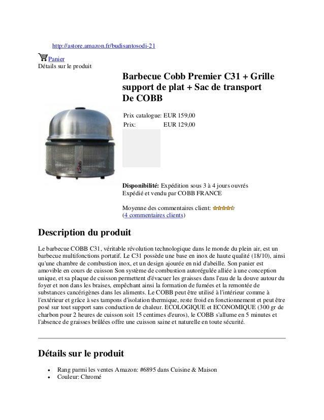 http://astore.amazon.fr/budisantosodi-21PanierDétails sur le produitBarbecue Cobb Premier C31 + Grillesupport de plat + Sa...