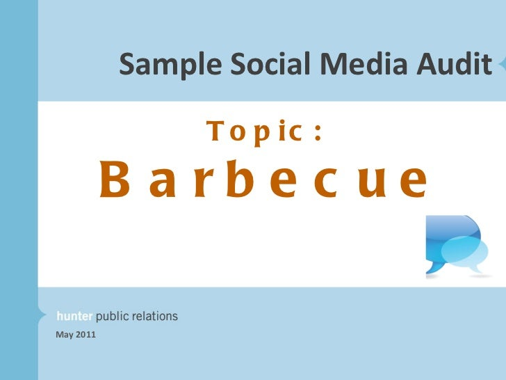Sample Social Media Audit May 2011 Topic:  Barbecue
