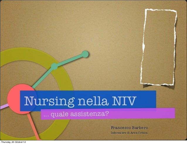 Nursing nella NIV                          ... quale assistenza?                                                  Francesc...