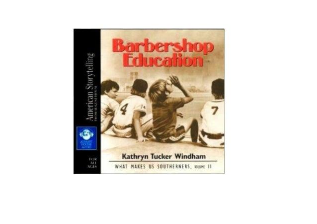 Barbershop Education: What Makes Us Southerners, Volume II