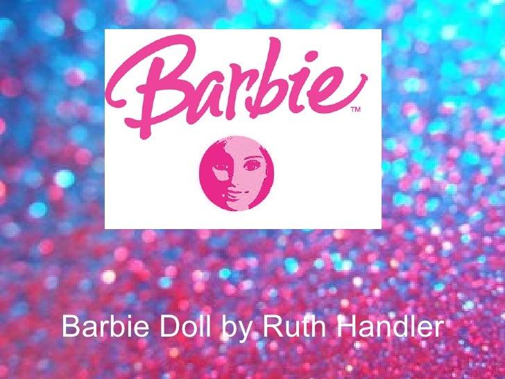 Barbie Doll by Ruth Handler