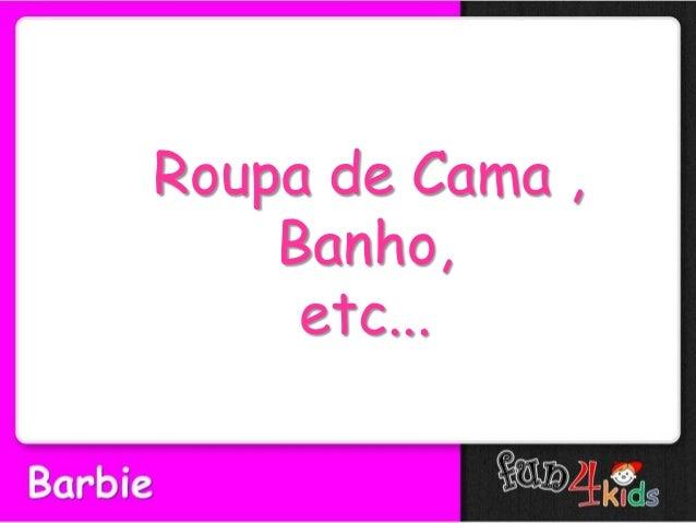 Roupa de Cama ,Banho,etc...