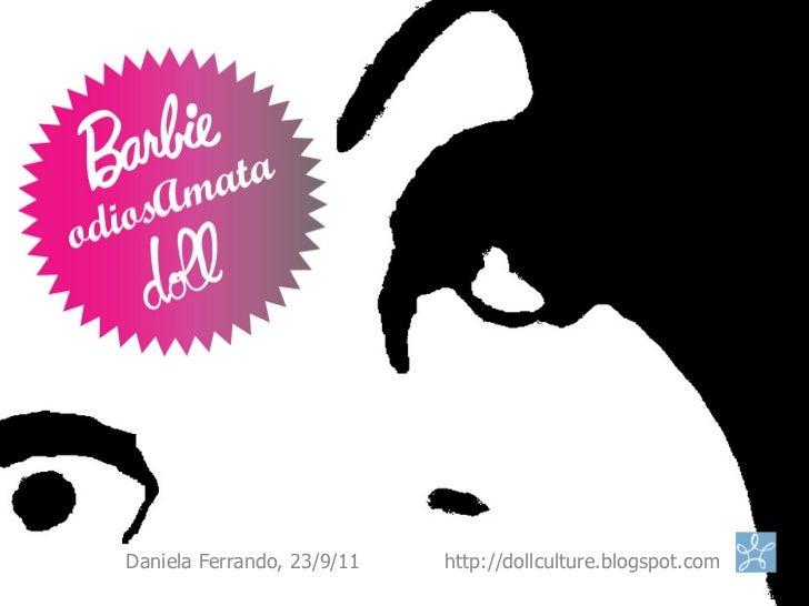 Daniela Ferrando, 23/9/11   http://dollculture.blogspot.com
