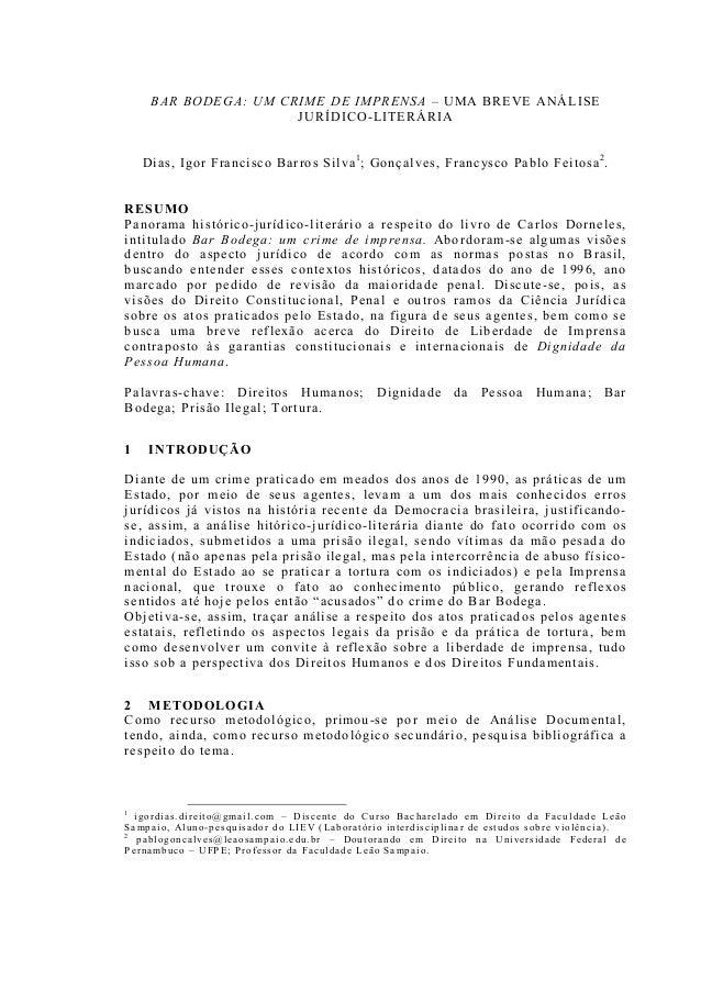 BAR BODEGA: UM CRIME DE IMPRENSA – UMA BREVE ANÁLISE JURÍDICO-LITERÁRIA Dias, Igor Francisco Barros Silva1 ; Gonçalves, Fr...