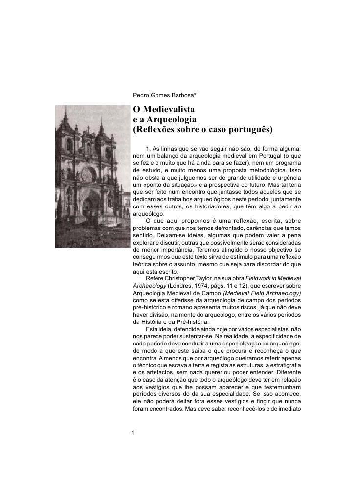 O Medievalista e a Arqueologia    Pedro Gomes Barbosa*  O Medievalista e a Arqueologia (Reflexões sobre o caso português)  ...