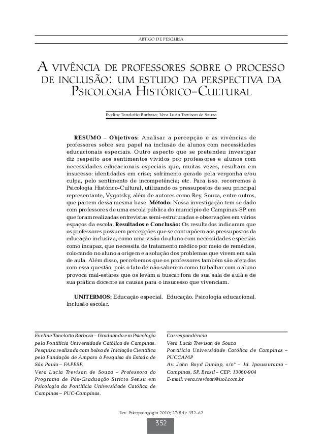 Barbosa ET & Souza VLT Rev. Psicopedagogia 2010; 27(84): 352-62 352 ARTIGO DE PESQUISA RESUMO – Objetivos: Analisar a perc...