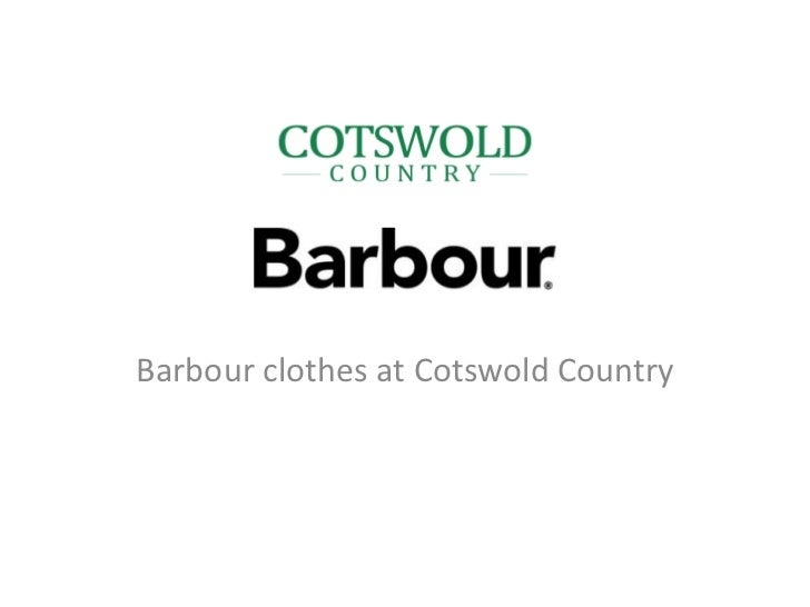 Barbour clothes at Cotswold Country