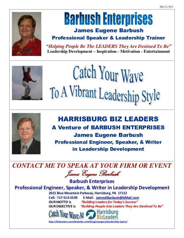 """May 22, 2013  James Eugene Barbush Professional Speaker & Leadership Trainer """"Helping People Be The LEADERS They Are Desti..."""