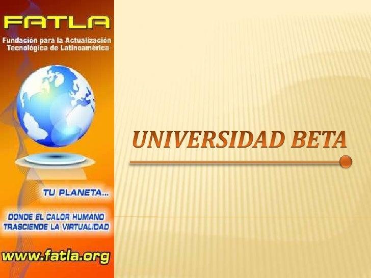 UNIVERSIDAD BETA<br />