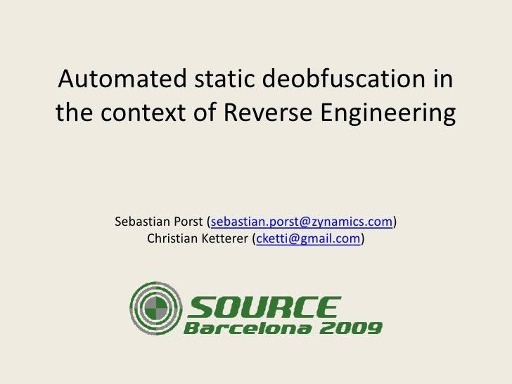 Automated static deobfuscation in the context of Reverse Engineering