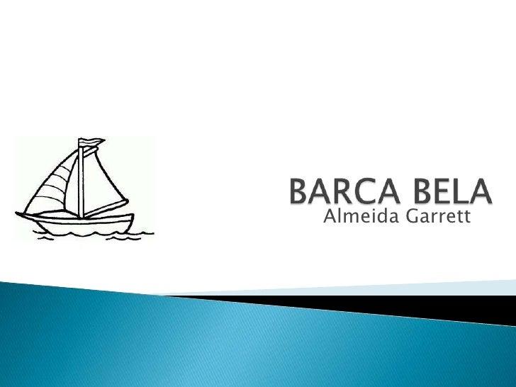 BARCA BELA<br />Almeida Garrett <br />