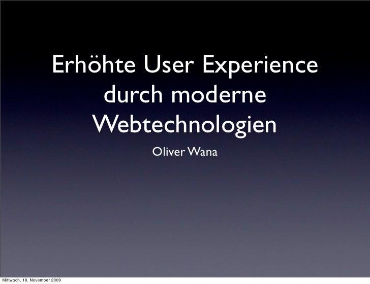 Erhöhte User Experience                           durch moderne                          Webtechnologien                  ...