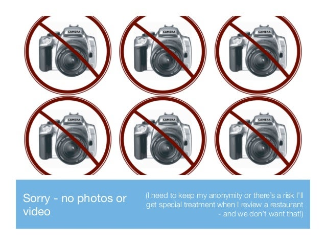 Sorry - no photos or video (I need to keep my anonymity or there's a risk I'll get special treatment when I review a resta...