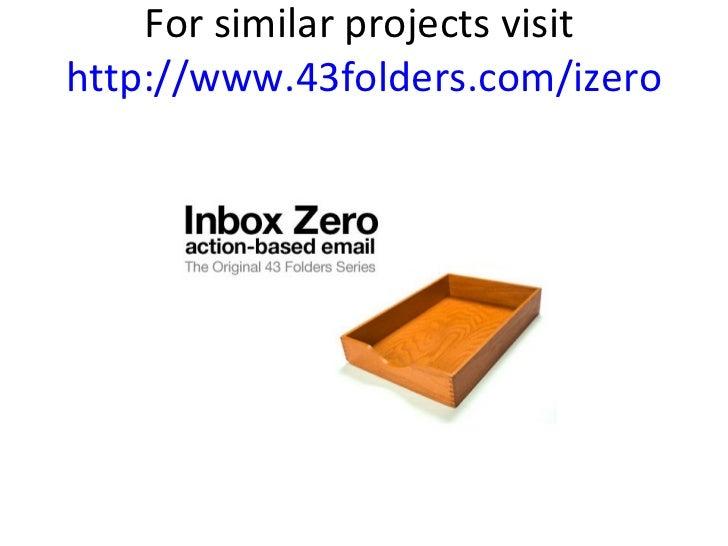 For similar projects visit  http://www.43folders.com/izero