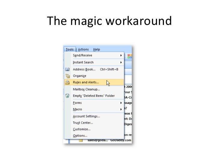 The magic workaround