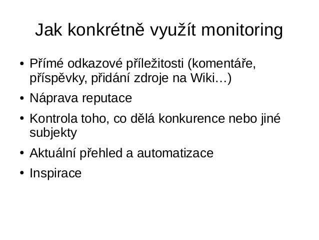 Jak na monitoring zmínek Slide 2