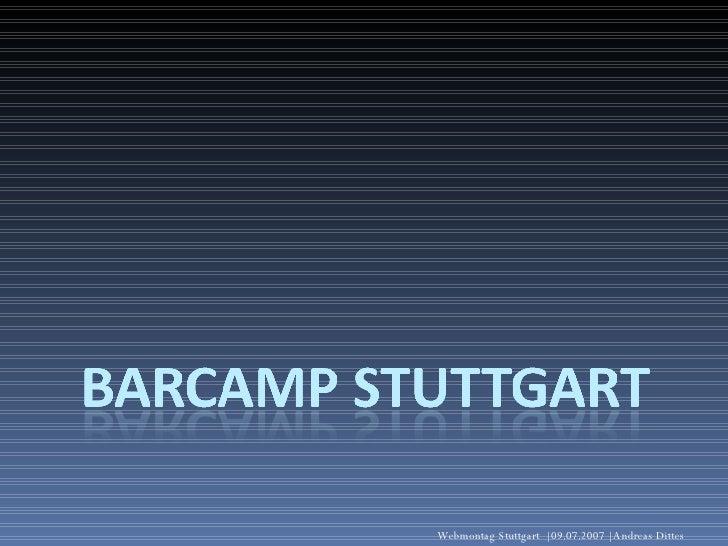 Webmontag Stuttgart    09.07.2007   Andreas Dittes