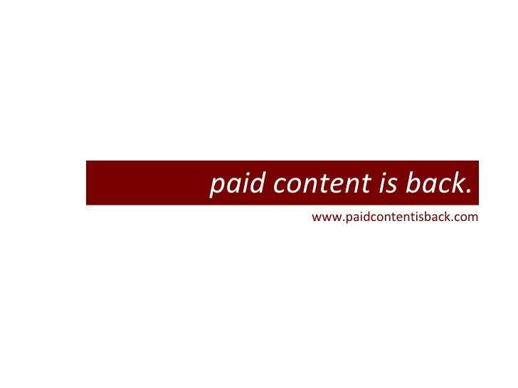 www.paidcontentisback.com paid content is back.