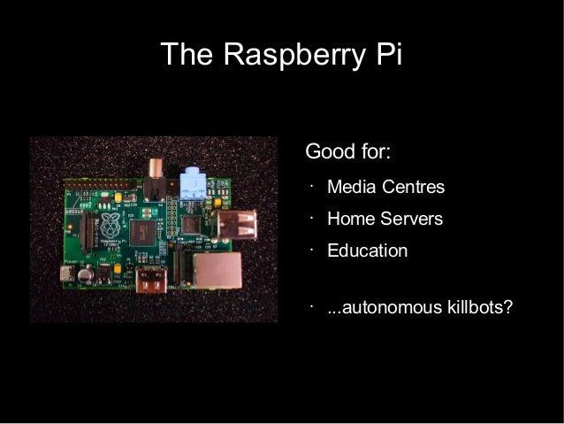 Raspberry Tank - Barcamp Bournemouth 5 Slide 3