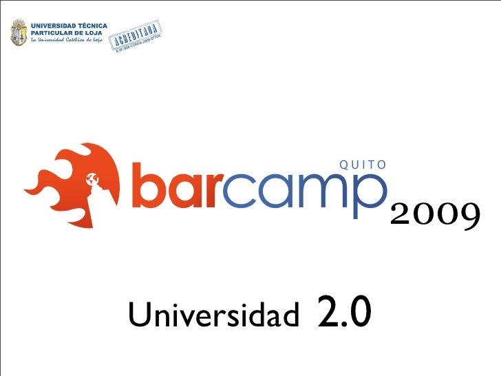 2009                2.0 Universidad