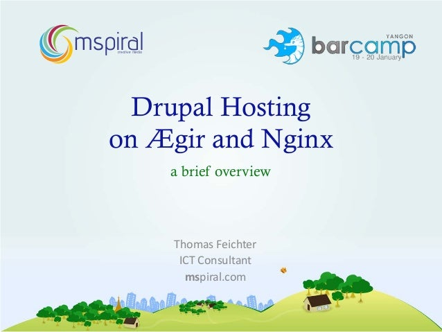 mspiral    creative media     Drupal Hosting   on Ægir and Nginx                     a brief overview                     ...