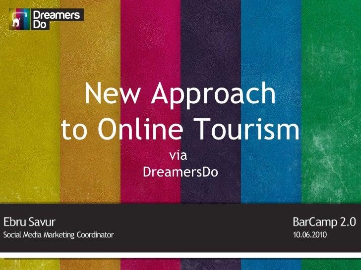 New Approach to Online Tourism via  DreamersDo