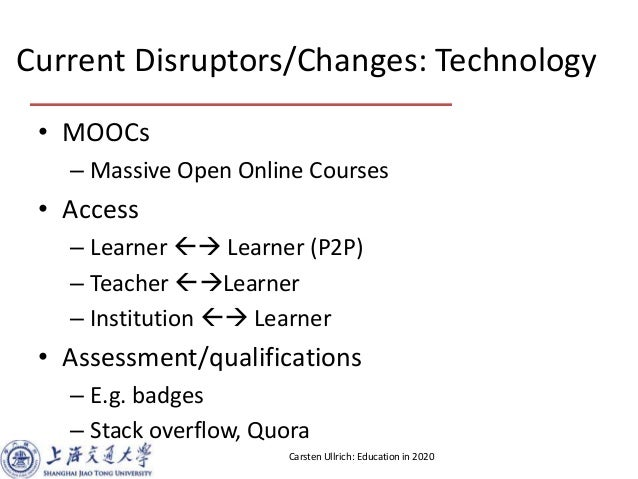 Education in 2020 - Open Discussion at Barcamp Spring Shanghai 2013 Slide 3