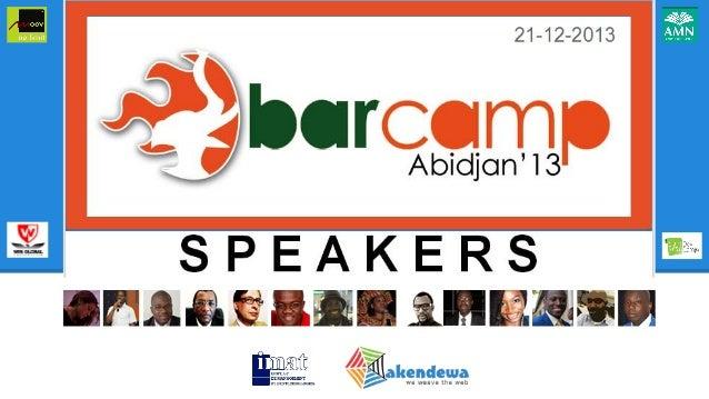 Barcamp Abidjan 2013 SPEAKERS