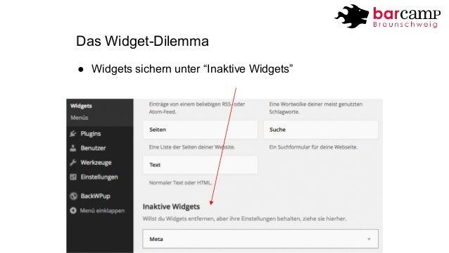 """Das Widget-Dilemma  ● Widgets sichern unter """"Inaktive Widgets"""""""