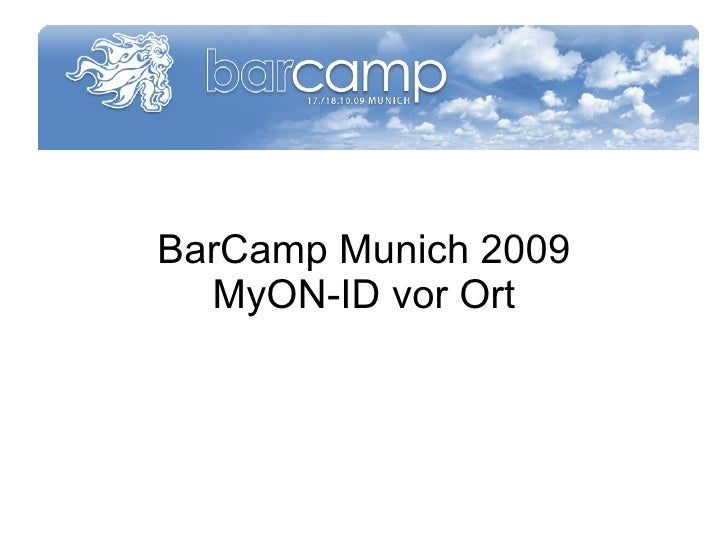 BarCamp Munich 2009 MyON-ID vor Ort
