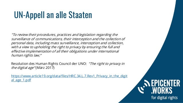 """UN-Appell an alle Staaten """"To review their procedures, practices and legislation regarding the surveillance of communicati..."""