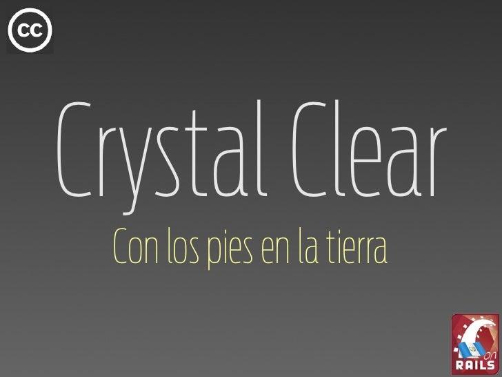 Crystal Clear  Con los pies en la tierra