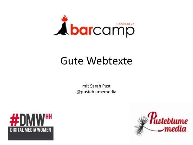 Gute Webtexte    mit Sarah Pust  @pusteblumemedia