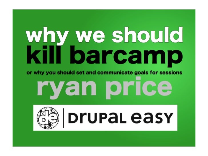 Why we should Kill BarCamp and embrace Open Space Technology