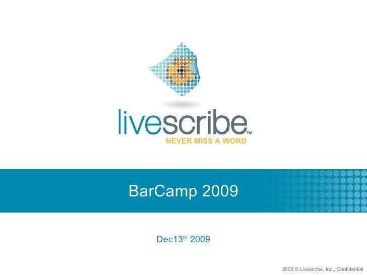 BarCamp 2009 Dec13 th  2009