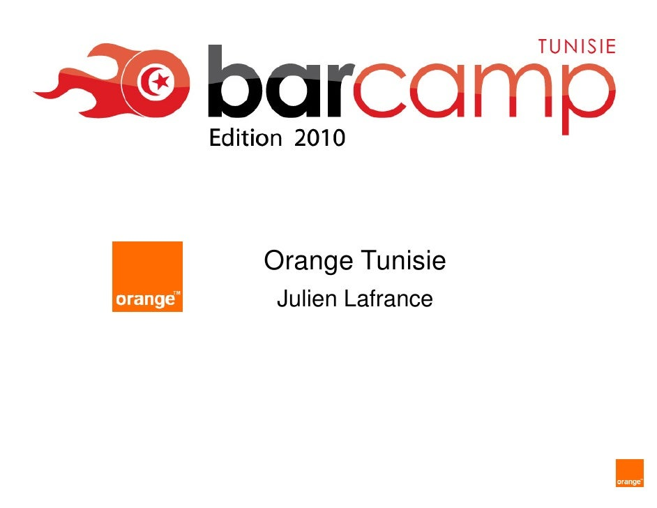 Orange Tunisie  Julien Lafrance