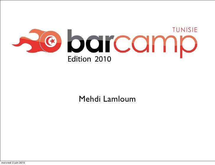 Mehdi Lamloum     mercredi 2 juin 2010
