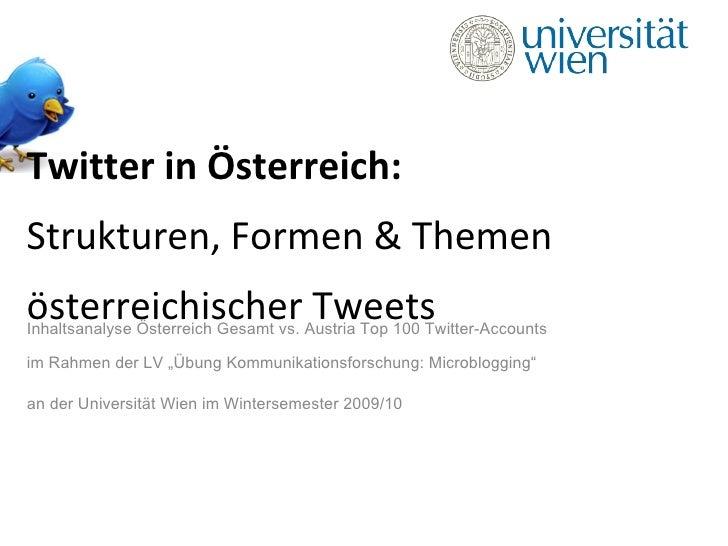 """Inhaltsanalyse Österreich Gesamt vs. Austria Top 100 Twitter-Accounts im Rahmen der LV """"Übung Kommunikationsforschung: Mic..."""