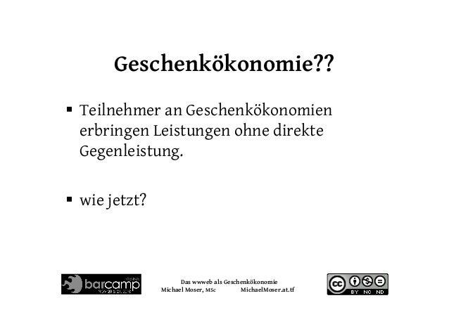 das wwweb als Geschenkökonomie Slide 3