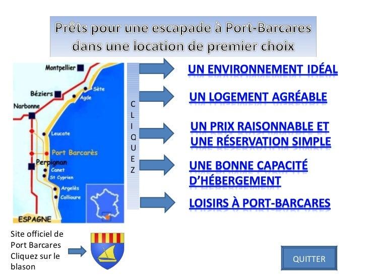 Site officiel de Port Barcares Cliquez sur le blason CLIQUEZ QUITTER