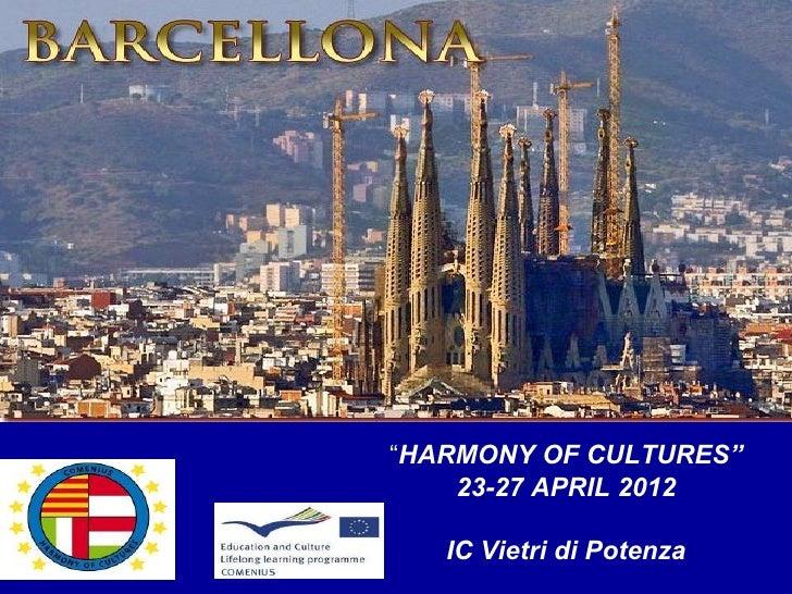 """HARMONY OF CULTURES""    23-27 APRIL 2012   IC Vietri di Potenza"