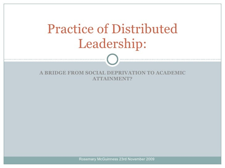 distributed leadership framework in schools towards School leadership that makes a difference:  leadership as a distributed or shared  • the daily routine of managing schools pushes principals towards a set.
