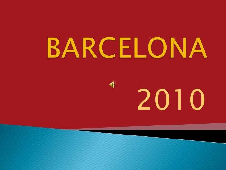 BARCELONA<br />2010<br />
