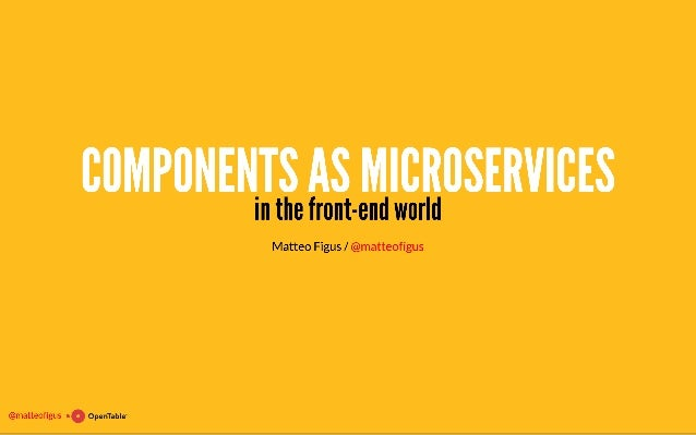 Components as microservices in the front-end world