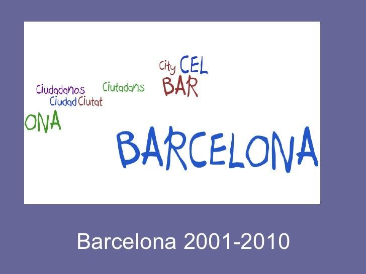 Barcelona 2001-2010