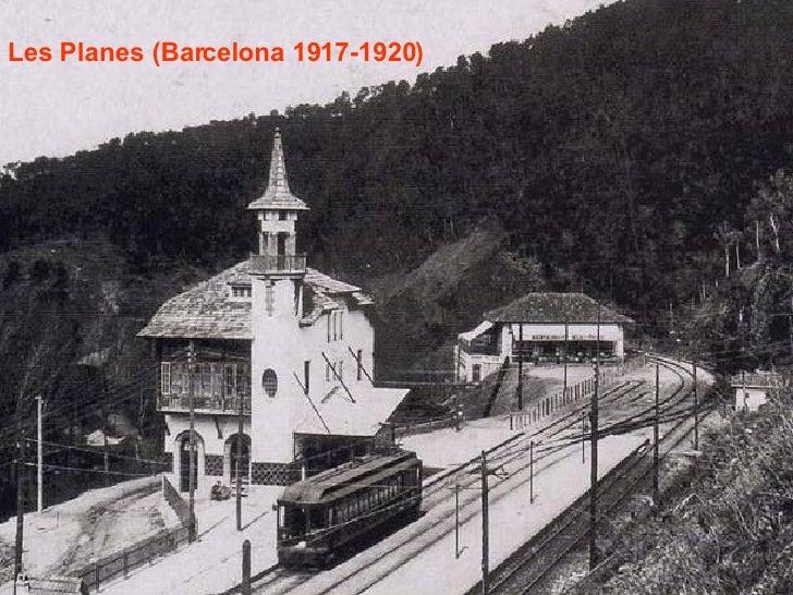 Les Planes (Barcelona 1917-1920)