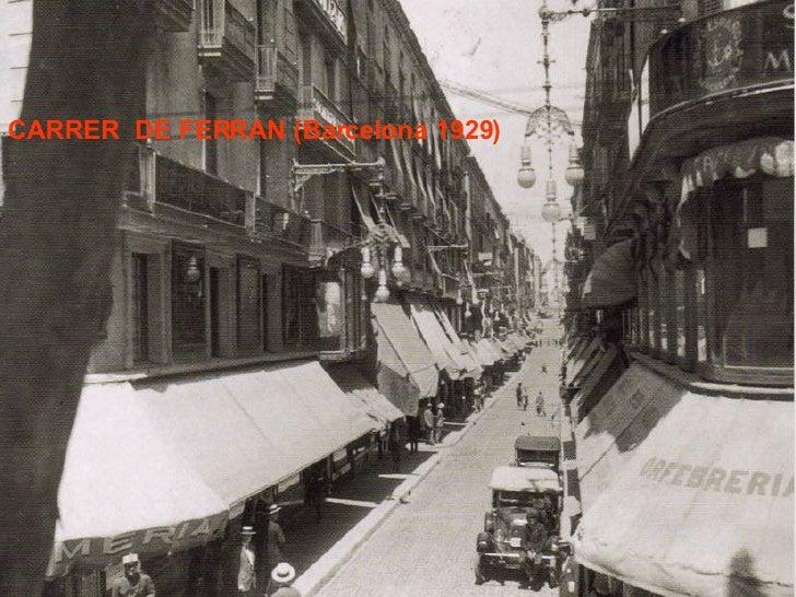 CARRER  DE FERRAN (Barcelona 1929)