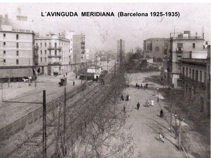 L´AVINGUDA  MERIDIANA  (Barcelona 1925-1935)