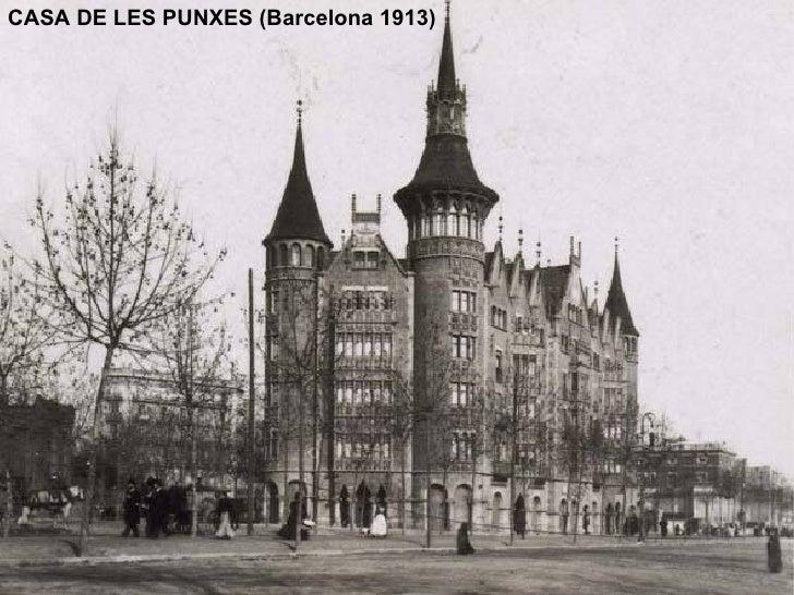 CASA DE LES PUNXES (Barcelona 1913)